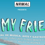 NRMAL presenta: All My Friends 2015