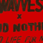 Reseña: 'No Life For Me' de Wavves / Cloud Nothings