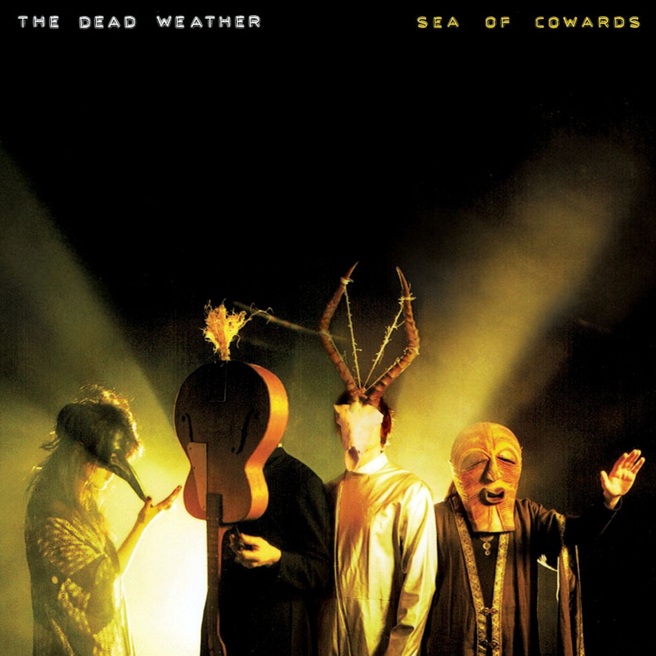 The_Dead_Weather-Sea_Of_Cowards-Frontal